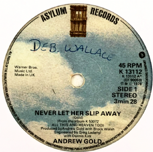 "Andrew Gold ‎- Never Let Her Slip Away (7"") (G+/NM)"
